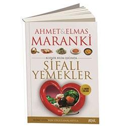 Şifalı Yemekler (Prof.Dr.Ahmet Maranki)