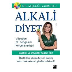 Alkali Diyet (Dr. Ayşegül Çoruhlu)