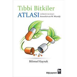 Tıbbi Bitkiler Atlası, Bilimsel Kaynak (Uzm.Ecz.Anooshirvan M. Miandji)