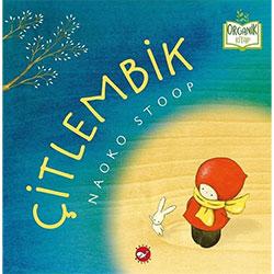 Organik Kitap: Çitlembik (Naoko Stoop, Beyaz Balina Yayınları)