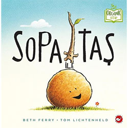 Organik Kitap: Sopa ile Taş (Beth Ferry, Beyaz Balina Yayınları)