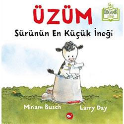 Organik Kitap: Üzüm - Sürünün En Küçük İneği (Miriam Busch, Beyaz Balina Yayınları)