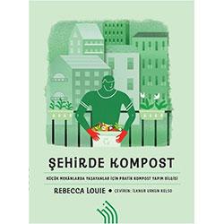 Şehirde Kompost (Rebecca Louie)