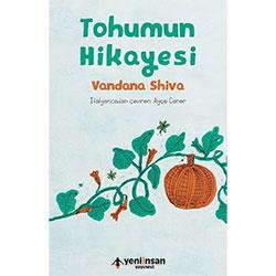 Tohumun Hikayesi (Vandana Shiva,  Yeni İnsan Yayınevi)