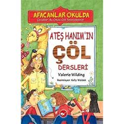 Afacanlar Okulda Ateş Hanım'ın Çöl Dersleri  Valerie Wilding