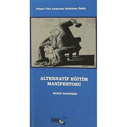 Alternatif Eğitim Manifestosu (Murat Kandemir)