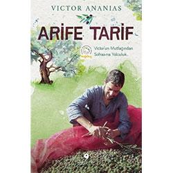 Arife Tarif  Victor'un Mutfağından Sofrasına Yolculuk  Victor Ananias