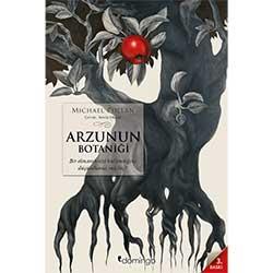 Arzu'nun Botaniği Michael Pollan  Domingo Yayınevi  Çeviri: Sevin Okyay