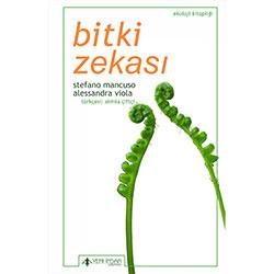 Bitki Zekası (Stefano Mancuso, Alessandra Viola, Yeni İnsan Yayınları)