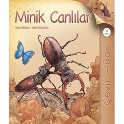 Çevir - Bak: Minik Canlılar (Yaş 5+) (Tübitak, Hannah Wilson, Simon Mendez)