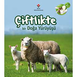 Çiftlikte Bir Doğa Yürüyüşü (5+ Yaş, Tübitak Yayınları)