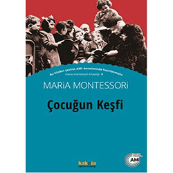Çocuğun Keşfi (Maria Montessori)