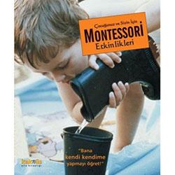Çocuğunuz ve Sizin İçin Montessori Etkinlikleri (Maja Pitamic)