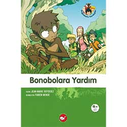 Doğa Dostu Kardeşler 5: Bonobolara Yardım  Jean-Marie Defossez