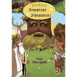 Doğa Meclisi Ormanlar Yanmasın!