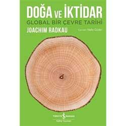 Doğa ve İktidar (Joachim Radkau, İş Bankası Yayınları)