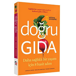 Doğru Gıda (National Geographic, A. Bond & M. Breyer & W. Gordon)