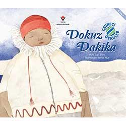 Dokuz Dakika - Çevreci Öyküler (Hye Eun Shin,TÜBİTAK Yayınları)