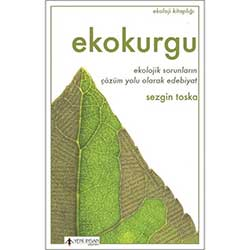 Ekokurgu (Sezgin Toska, Yeni İnsan Yayınları)