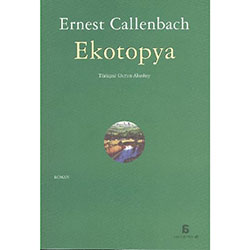 Ekotopya  Ernest Callenbach