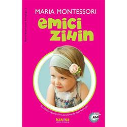 Emici Zihin (Dr.Maria Montessori)