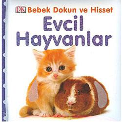 Bebek Dokun Hisset: Evcil Hayvanlar (Pearson, Dawn Sirett)