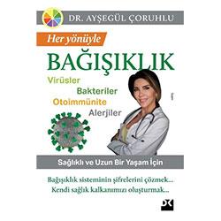 Her Yönüyle Bağışıklık  Dr  Ayşegül Çoruhlu