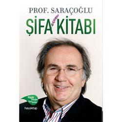 Şifa Kitabı (Prof.Dr.İbrahim Saraçoğlu)