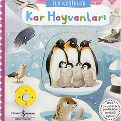 İlk Keşifler: Kar Hayvanları  İş Bankası Yayınları