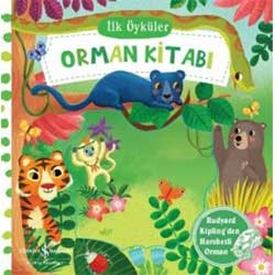 Hareketli Orman Kitabı  İlk Öyküler  İş Bankası Yayınları