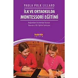 İlk ve Ortaokulda Montessori Eğitimi (Paula Polk Lillard)