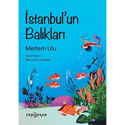 İstanbul'un Balıkları  Meltem Ulu  Yeni İnsan Yayınları