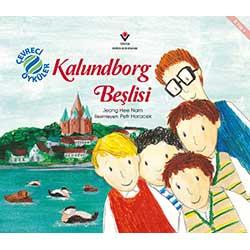 Kalundborg Beşlisi - Çevreci Öyküler (Jeong Hee Nam, TÜBİTAK Yayınları)