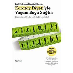 Karatay Diyeti'yle Yaşam Boyu Sağlık  Prof Dr  Canan Efendigil Karatay