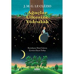 Ağaçlar Ülkesine Yolculuk (J.M.G. Le Clezio)
