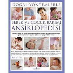 Doğal Yöntemlerle Bebek ve Çocuk Bakımı Ansiklopedisi (Kim Davies)
