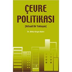 Çevre Politikası, İktisadi Bir Yaklaşım (Dr. Billur Engin Balın)
