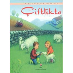 Çiftlikte (Yaş 3+) (TÜBİTAK, Anna Milbounre)