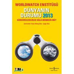 Dünyanın Durumu 2013, Sürdürülebilirlik Hala Mümkün Mü? (Worldwatch Enstitüsü)