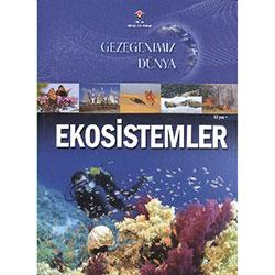 Gezegenimiz Dünya: Ekosistemler (12+ Yaş) (TÜBİTAK)