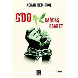 GDO: Çağdaş Esaret (Prof.Dr. Kenan Demirkol)