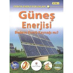 Güneş Enerjisi: Bedava Enerji Kaynağı mı? (12 Yaş+) (TÜBİTAK)