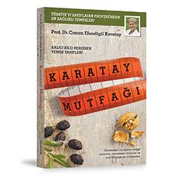 Karatay Mutfağı (Prof.Dr. Canan Efendigil Karatay)