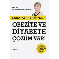 Karatay Diyeti'yle Obezite ve Diyabete Çözüm Var!  Prof Dr  Canan Efendigil Karatay