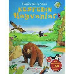 Keşfedin: Hayvanlar (8-12 yaş) (İş Bankası Yayınları)