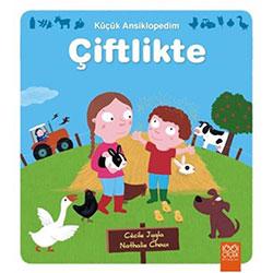 Küçük Ansiklopedim: Çiftlikte (1001 Çiçek Kitaplari, Cecile Jugla & Nathalie Choux)