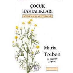 Çocuk Hastalıkları Önlem - Tanı - Tedavi  Maria Treben