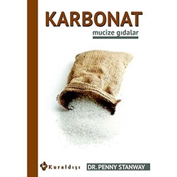 Mucize Gıdalar: Karbonat (Dr.Penny Stanway)