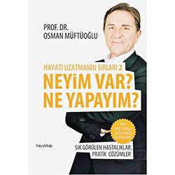 Neyim Var? Ne Yapayım (Prof.Dr. Osman Müftüoğlu)