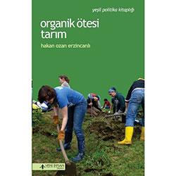 Organik Ötesi Tarım (Hakan Ozan Erzincanlı)